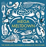 #10: Mega Meltdown: The Weird and Wonderful Animals of the Ice Age