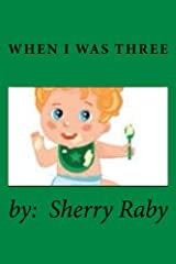When I Was Three Kindle Edition