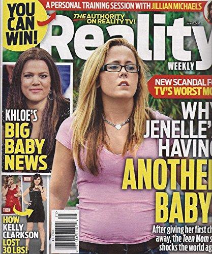 Jenelle Evans  Teen Mom  L Kourtney Kardashian L Kelly Clarkson   June 18  2012 Reality Weekly