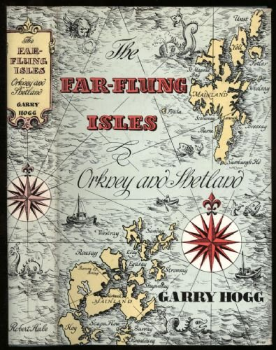 The Far-flung Isles: Orkney and Shetland