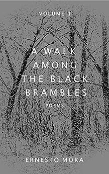 A Walk Among the Black Brambles by [Mora, Ernesto]