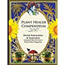 2017 Plant Healer Compendium: Herbal Information & Inspiration Gleaned From The Year?s Plant Healer Magazines
