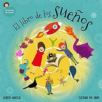 El libro de los sueños: un álbum infantil ilustrado sobre