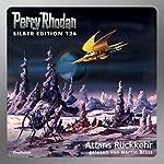 Atlans Rückkehr (Perry Rhodan Silber Edition 124)   Hans Kneifel,Kurt Mahr,Peter Griese