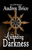Ascending Darkness (Ordo Templi Serpentis Mysteries Book 4)
