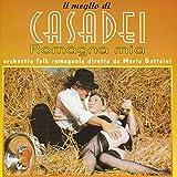 Il Meglio Di Casadei: Romagna Mia