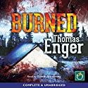 Burned Audiobook by Thomas Enger Narrated by Gareth Armstrong