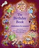 Birthday Book: Celebrations for Everyone (Festivals and The Seasons)