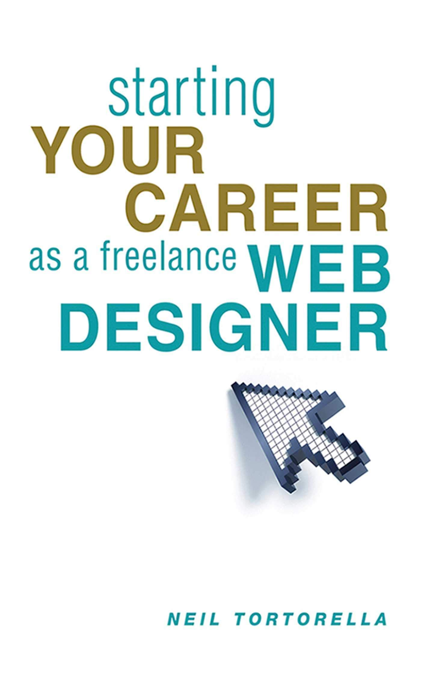 Prime Starting Your Career As A Freelance Web Designer Neil Download Free Architecture Designs Grimeyleaguecom