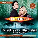 Doctor Who: The Nightmare Of Black Island Radio/TV Program by Mike Tucker Narrated by Anthony Head