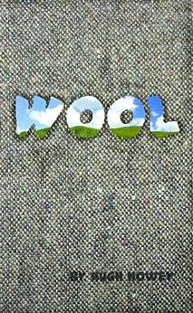 Wool - Part One (Silo series Book 1) by [Howey, Hugh]