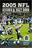 2005 NFL Record and Fact Book, NFL Staff, 193299436X