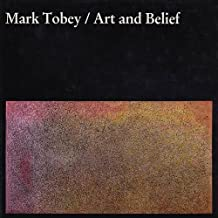 Mark Tobey/Art and Belief