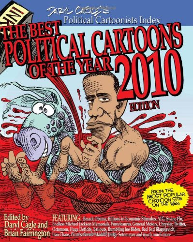 The Best Political Cartoons of the Year - 2010 (Best Political Cartoons Of The Year)