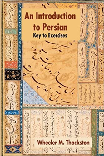 Introduction to persian revised fourth edition key to exercises introduction to persian revised fourth edition key to exercises wheeler m thackston w m thackston 9781588140548 amazon books fandeluxe Images