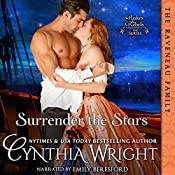 Surrender the Stars : The Raveneau Novels, Book 2 | Cynthia Wright