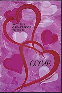 Jolly Jon Valentine's Day Love Garden Flag - Pink Valentines Day Spring Welcome - Religious Bible Verse Yard Flags - But The Greatest of These is Love - Single Sided