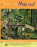 Mais Oui!, Enhanced Edition, Thompson, Chantal and Phillips, Elaine, 0495911372