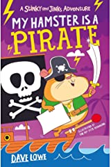 My Hamster is a Pirate (Stinky and Jinks) Kindle Edition