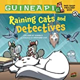 Raining Cats and Detectives (Guinea Pig, Pet Shop Private Eye)