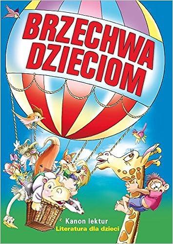 Brzechwa Dzieciom Kanon Lektur Amazoncouk Jan Brzechwa