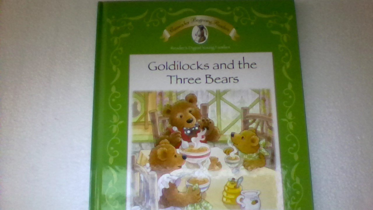 Download Classics for Beginning Readers Goldilocks and the Three Bears PDF