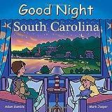 Good Night South Carolina (Good Night Our World)