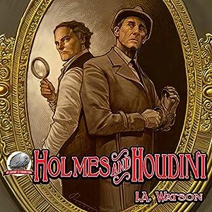 Holmes and Houdini Audiobook