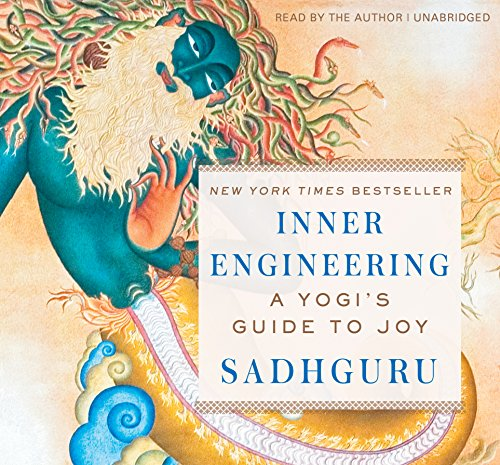 Pdf Ebook Inner Engineering A Yogis Guide To Joy By Sadhguru Jaggi Vasudev P D F E P U B Pdf Yoga