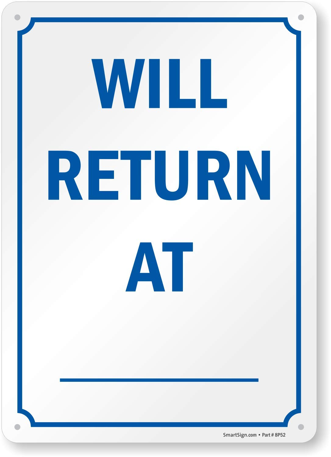 "SmartSign""Will Return at_"" Write-On Be Back Sign 