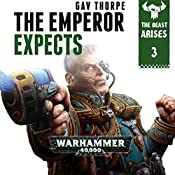 The Emperor Expects: Warhammer 40,000: The Beast Arises, Book 3 | Gav Thorpe