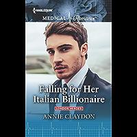 Falling for Her Italian Billionaire (London Heroes Book 1)
