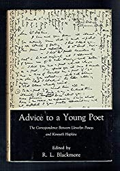 Advice to a Young Poet: The Correspondence Between Llewelyn Powys and Kenneth Hopkins.