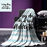 smallbeefly Adventure Warm Microfiber All Season Blanket Every Day is a New Adventure Quote Inspirational Things About Life Artwork Print Artwork Image,Multicolor, Baby Blue Black