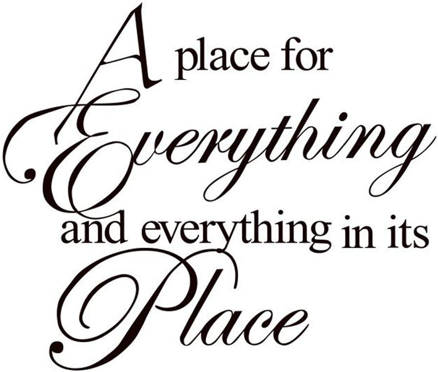 A Place for Everything and Everything in Its Place Wall Decal Sticker Vinyl Wall Art Inspirational Quotes and Saying Home Decor for Living Room Bedroom Office Classroom
