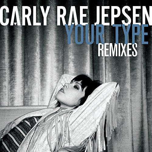 Your Type (Remixes)