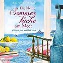Die kleine Sommerküche am Meer (Floras Küche 1) Hörbuch von Jenny Colgan Gesprochen von: Vanida Karun