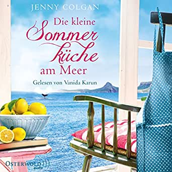 Amazon Com Die Kleine Sommerkuche Am Meer Floras Kuche 1 Audible