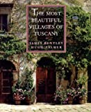 The Most Beautiful Villages of Tuscany (The Most Beautiful Villages) by Bentley, James 1st (first) Edition [Hardcover(1995/9/17)]