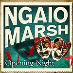 Opening Night   Ngaio Marsh