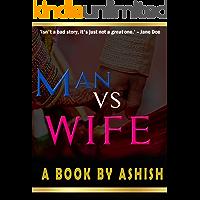 Man vs Wife