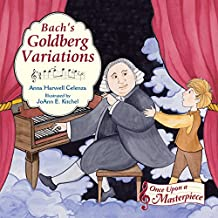 Bach's Goldberg Variations (Once Upon a Masterpiece Book 3)