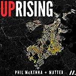 Uprising | Phil McKenna