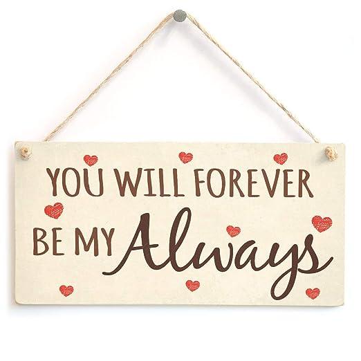 Hunnry You Will Forever Be My Always Letrero de Placa de ...