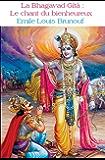 La Bhagavad-Gîtâ : Le chant du bienheureux
