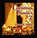 Christmas Classics 2 with Harp and Oboe