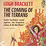 The Coming of the Terrans | Leigh Brackett