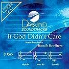 If God Didn't Care [Accompaniment/Performance Track] (Daywind Soundtracks)