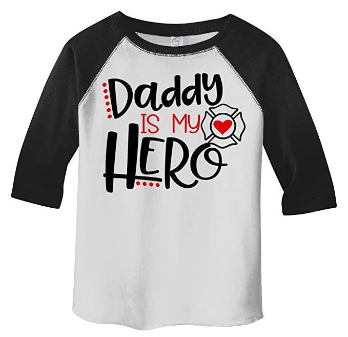 9acded5e15592 Shirts By Sarah Toddler Daddy Is Hero Fireman Firefighter 3/4 Sleeve Raglan  T-Shirt