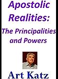 Apostolic Realities: The Principalities and Powers
